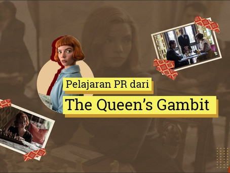 Pelajaran PR dari The Queen's Gambit