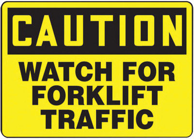 "7"" X 10"" Plastic CAUTION WATCH FOR FORKLIFT TRAFFIC"