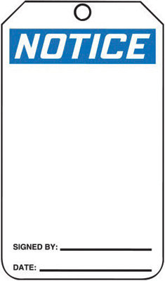 """5 3/4"""" X 3 1/4"""" HS-Laminate Accident Prevention Blank Tag NOTICE"""