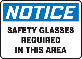"""7"""" X 10"""" Adhesive Vinyl PPE NOTICE SAFETY GLASSES REQUIRED IN THIS AREA"""
