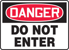 "7"" X 10"" Aluminum DANGER DO NOT ENTER"
