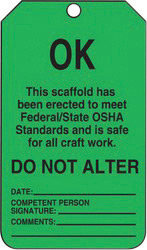 """5 3/4"""" X 3 1/4"""" 15 mil RP-Plastic OK THIS SCAFFOLD HAS BEEN ERECTED"""