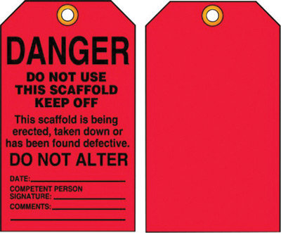 "5 3/4"" X 3 1/4"" 15 mil Plastic  DANGER DO NOT USE THIS SCAFFOLD KEEP OFF"