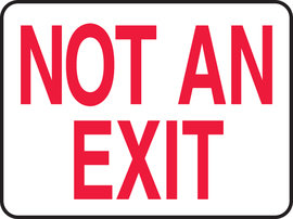 "10"" X 14""  Plastic Sign NOT AN EXIT"