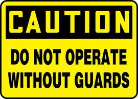 "10"" X 14""  Adhesive Vinyl CAUTION DO NOT OPERATEOUT GUARDS"