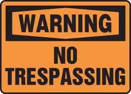 """7"""" X 10"""" Plastic Sign WARNING NO TRESPASSING"""