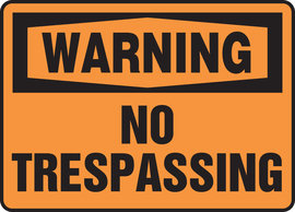 "10"" X 14"" Aluminum WARNING NO TRESPASSING"