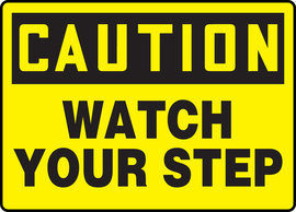 "10"" X 14"" Aluminum CAUTION WATCH YOUR STEP"