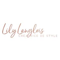 Lily Langlois - Créatrice de style