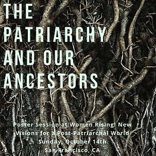 the patriarchy and our ancestors.png