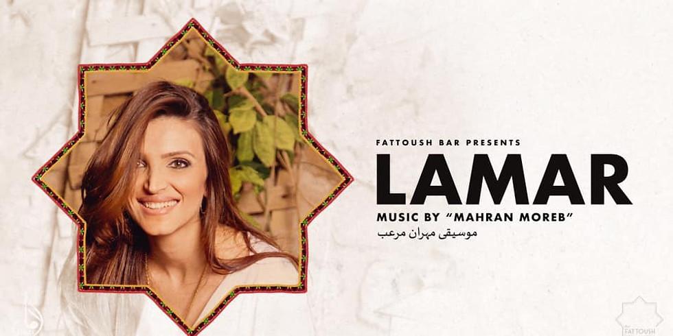 ★Lamar at Fattoush bar | لامار في بار فتوش★