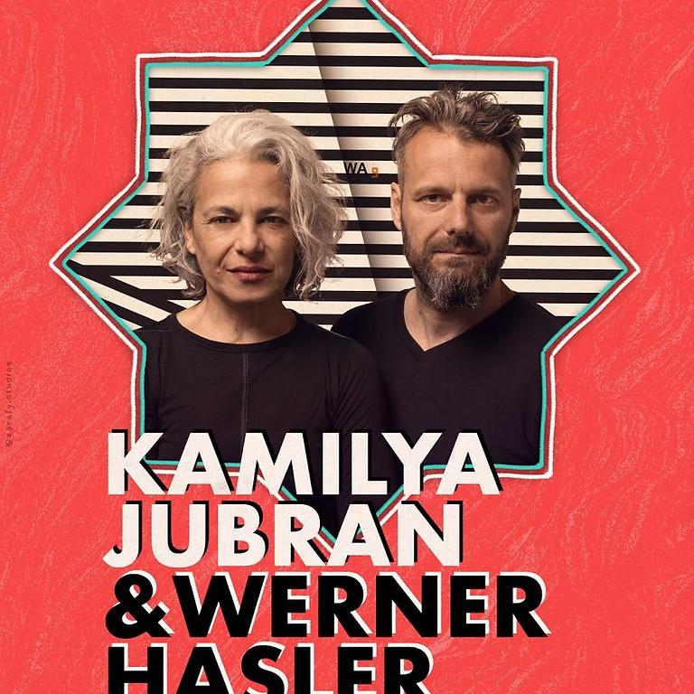 Kamilya Jubran & Werner Hasler