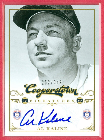 """Al Kaline"" HOF SP ON-CARD AUTOGRAPH #'ed 252/349"
