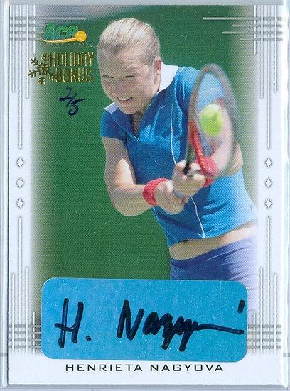 """""""Henrieta Nagyova"""" AUTHENTIC SIGNATURE CARD #d 2/5"""