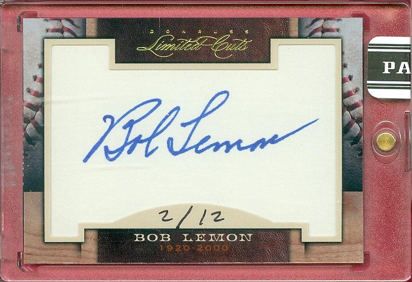 """""""Bob Lemon"""" HOF SSP CUT SIGNATURE CARD #'ed 2/12"""