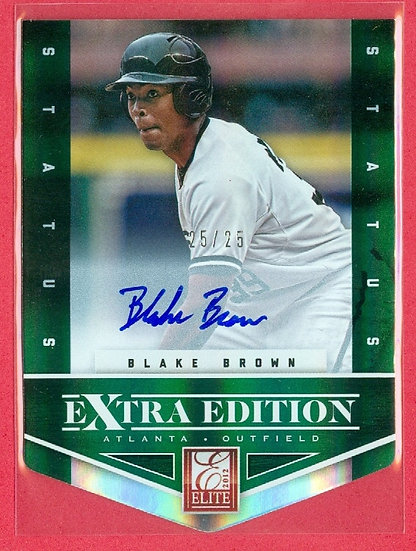"""""""Blake Brown"""" SSP RC AUTOGRAPH FOIL CARD #d 25/25"""
