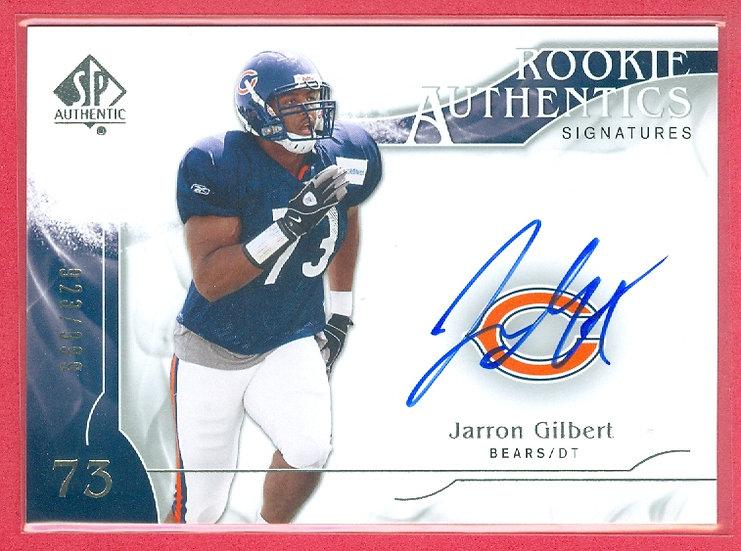 """Jarron Gilbert"" SP AUTOGRAPH RC CARD #'ed 923/999"