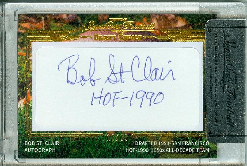 """Bob St. Clair"" CUT SIGNATURE CARD #ed 17/25"