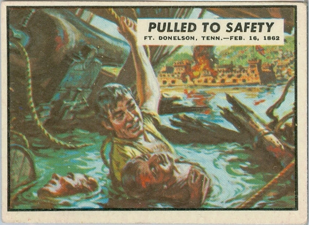 "1962 ""CIVIL WAR NEWS"" CARD #6 ""PULLED TO SAFETY"""