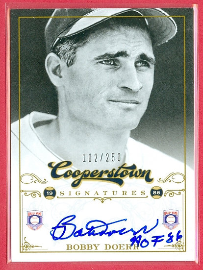 """Bobby Doerr"" HOF SP ON-CARD AUTOGRAPH #ed 102/250"