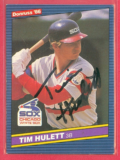"""Tim Hulett"" IN PERSON/THROUGH THE MAIL AUTO CARD"