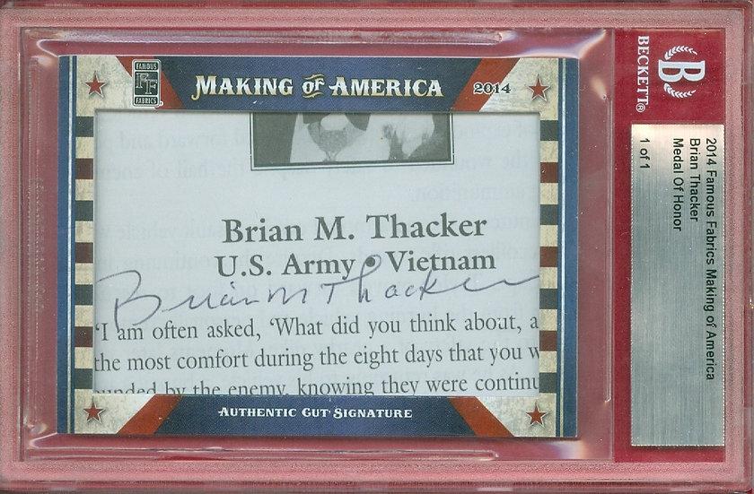 Brian M. Thacker SSP CUT SIGNATURE CARD #ed 1 of 1