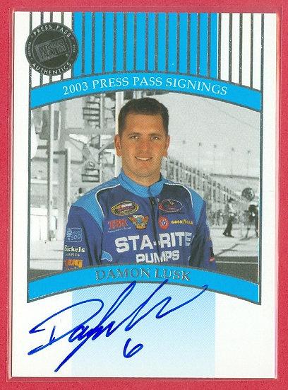 """""""Damon Lusk"""" NASCAR SP AUTOGRAPH CHASE CARD"""