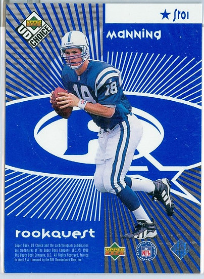 """Peyton Manning"" SP ROOKQUEST RC CARD #SRO1"