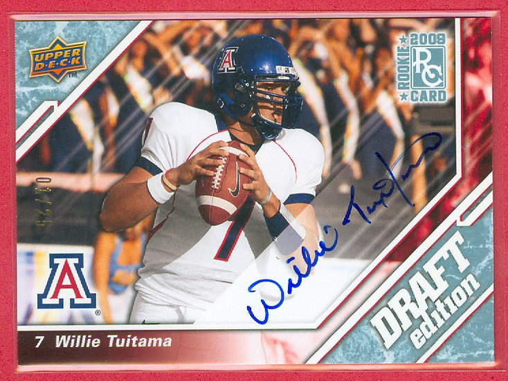 """Willie Tuitama"" SSP RC AUTOGRAPH CARD #'ed 01/25"