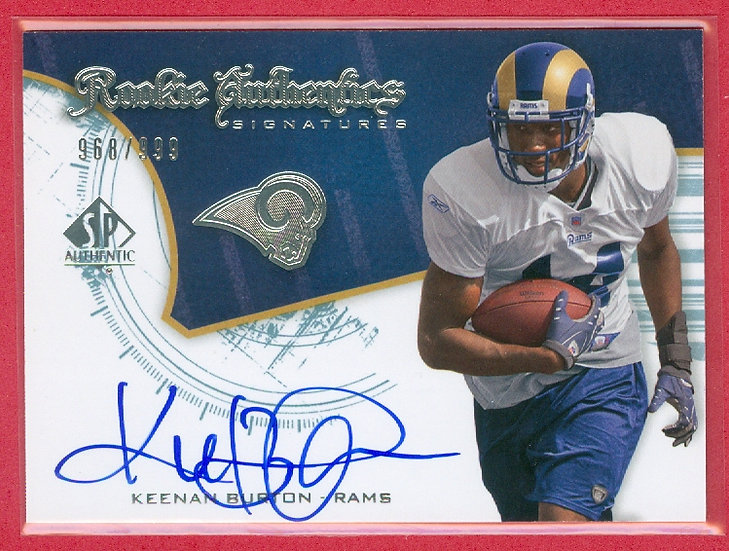 """Keenan Burton"" SP RC AUTO CARD #'ed 968/999"