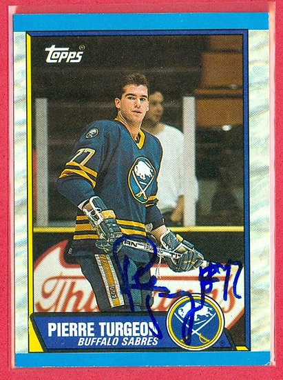 """""""Pierre Turgeon"""" IN PERSON/THROUGH THE MAIL AUTO"""