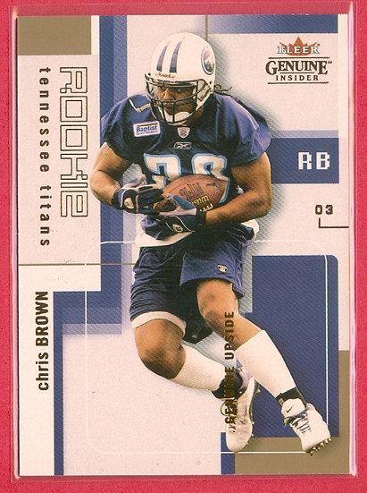 Chris Brown 2003 GENUINE UPSIDE RC CARD #d 504/799