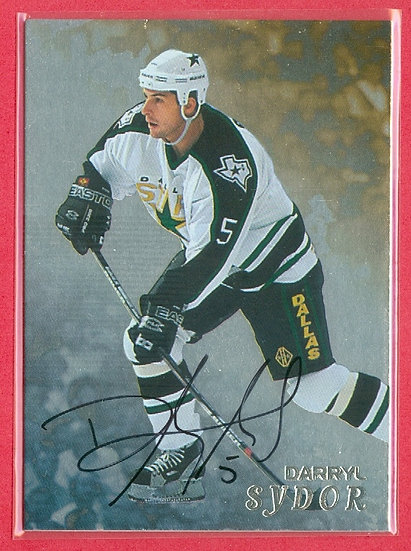 """""""Darryl Sydor"""" SP AUTOGRAPH FOIL CHASE CARD"""