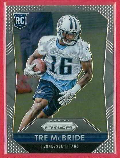 """Tre McBride"" 2015 PRIZM CHROME RC #294 TITANS"