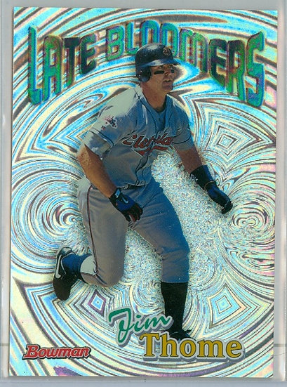 """Jim Thome"" SP LATE BLOOMERS CHASE Card #LB2"