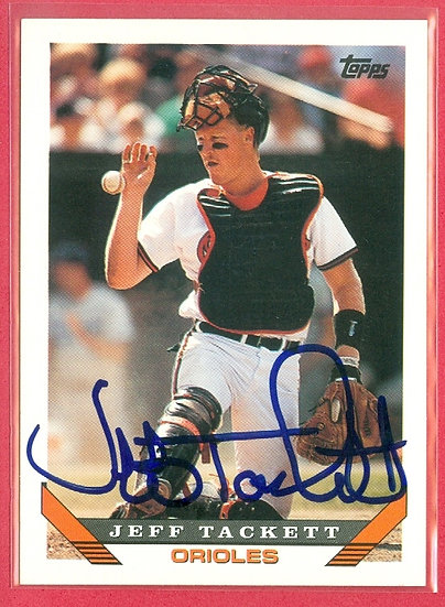 """""""Jeff Tackett"""" IN PERSON/THROUGH THE MAIL AUTO CRD"""