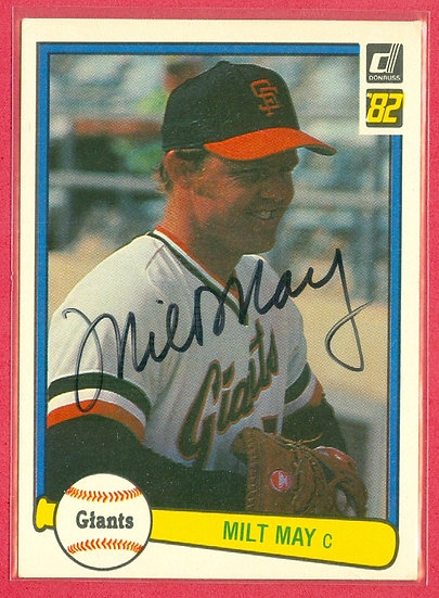 """""""Milt May"""" IN PERSON/THROUGH THE MAIL AUTO CARD"""