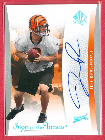 """Jeff Rowe"" SP ROOKIE AUTOGRAPH CHASE CARD"