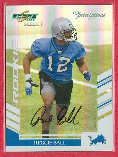 """Reggie Ball"" SP RC AUTO HOLO-FOIL CARD #d 013/100"