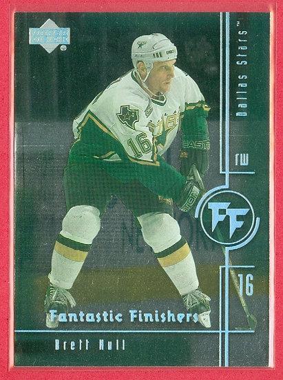 """Brett Hull"" FANTASTIC FINISHERS CHASE CARD #FF4"