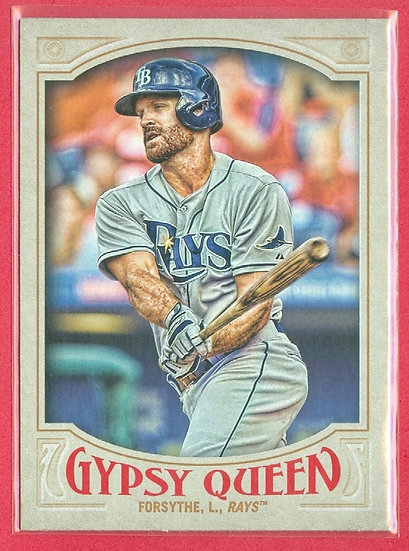 """Logan Forsythe"" 2016 TOPPS GYPSY QUEEN CARD #261"