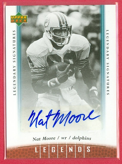 """""""Nat Moore"""" LEGENDS AUTOGRAPH CHASE CARD #89"""
