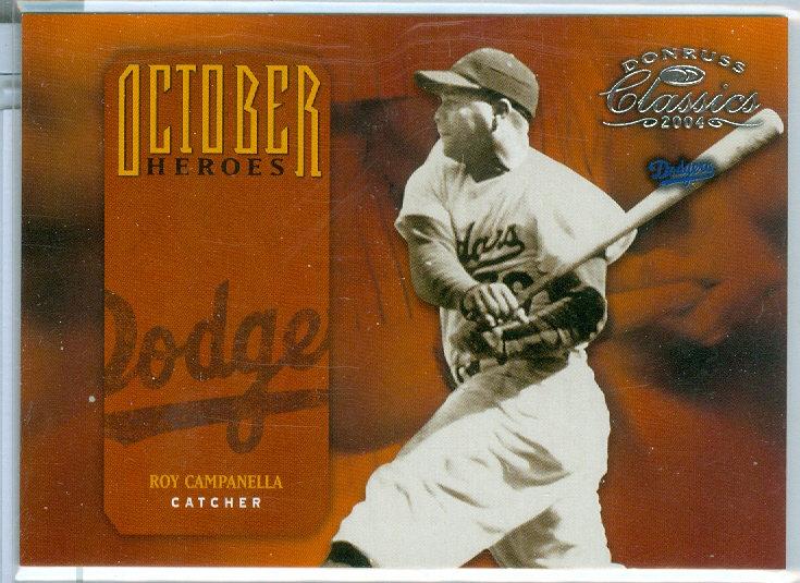 """Roy Campanella"" SP OCTOBER HEROES Card #d /2499"