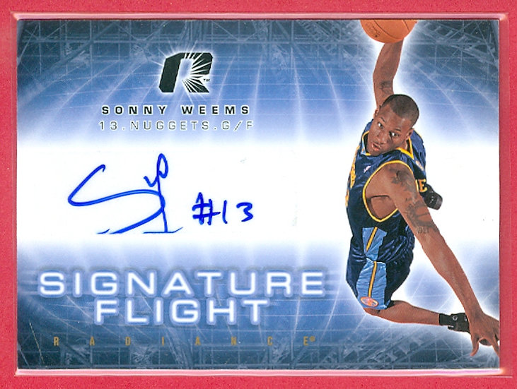 """Sonny Weems"" SP ROOKIE/RC AUTOGRAPH CHASE CARD"