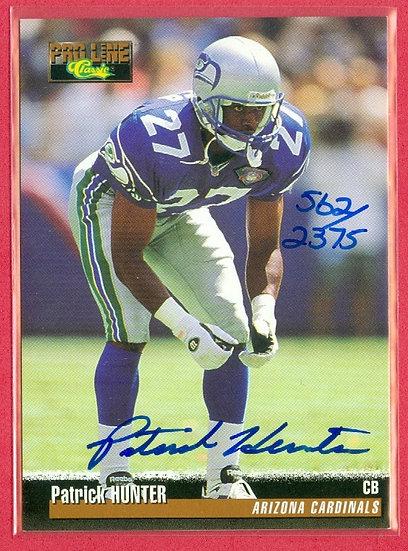 """Patrick Hunter"" SP AUTO CHASE CARD #'ed 562/2375"