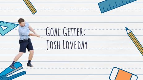 Goal Getter: Josh Loveday