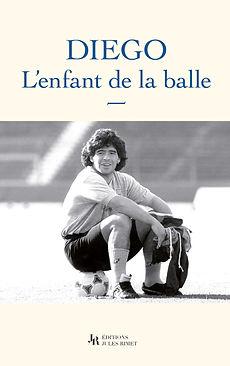 DIEGO_l_enfant_de_la_balle_Editions_Jule