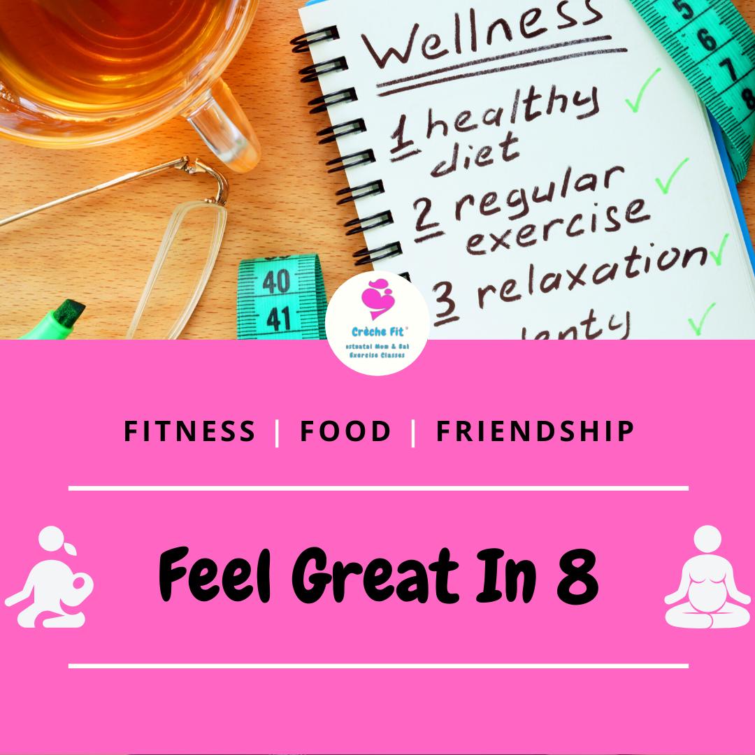 Feel Great In 8