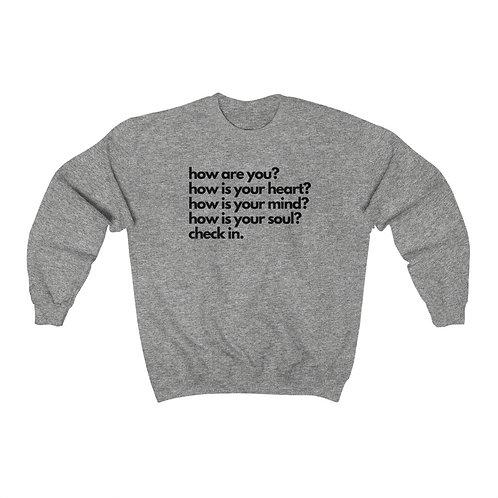 How Are You? Crewneck Sweatshirt