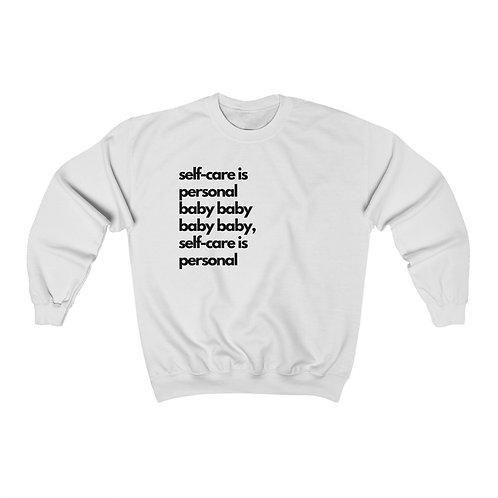 Self Care Is Personal Sweatshirt